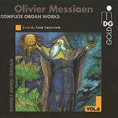 Messiaen: Complete Organ Works Vol 6 / Rudolf Innig