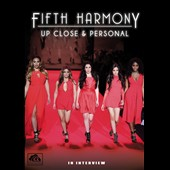 Fifth Harmony: Up Close and Personal