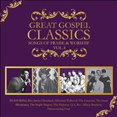 Various Artists: Great Gospel Classics: Songs of Praise & Worship, Vol. 4