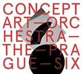 Concept Art Orchestra: 'The Prague Six' - Works for Jazz Orchestra by Contemporary Czech Composers