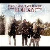 Claire Lynch/The Claire Lynch Band: Holiday *