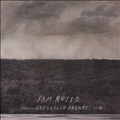 Sam Russo: Greyhound Dreams