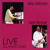 Billy Mitchell (Saxophone): All Night Long