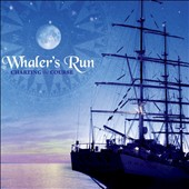 Whaler's Run: Charting the Course [EP]