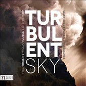 Turbulent Sky: Contemporary Works for Orchestra by Fred Broer, William Coble and Stephen Yip / Vit Muzik, violin; Hailey Fuqua, soprano
