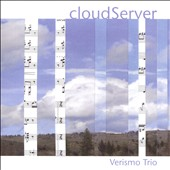 Deason: Trio; Knable: Glassworks; Shrude: Notturno-In Memoriam Toru Takemitsu; Bozicevic: Spiritual Mountain; Peterson: Trio #1; EMERSON: cloudServer / Verismo Trio