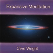 Clive Wright: Expansive Meditation *