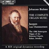 Brahms: Complete Organ Works / Jacques van Oortmerssen