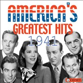 Various Artists: America's Greatest Hits: 1941