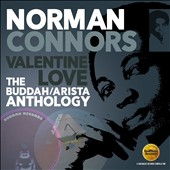 Norman Connors: Valentine Love: The Buddah/Arista Anthology *