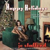 Jo Stafford: Happy Holidays: I Love the Winter Weather