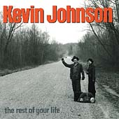 Kevin Johnson: The Rest of Your Life