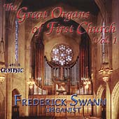 The Great Organs of First Church Vol 1 / Frederick Swann