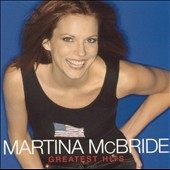 Martina McBride: Greatest Hits