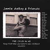 Jamie deRoy: The Child in Me, Vol. 2