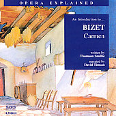 Classics Explained - An Introduction to Bizet: Carmen