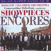 Showpieces & Encores / Orbelian, Moscow Chamber Orchestra