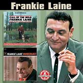 Frankie Laine: Call of the Wild/Wanderlust