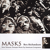 Masks - New American Trumpet Music / Rex Richardson