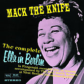 Ella Fitzgerald: Mack the Knife: The Complete Ella in Berlin