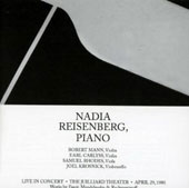 Mendelssohn: Trio no 1 in D Minor Op 49 / Reisenberg, Julliard String Quartet