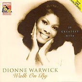 Dionne Warwick: Walk on By: 20 Greatest Hits