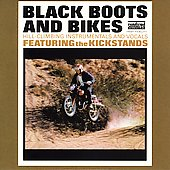 The Kickstands: Black Boots & Bikes