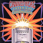 Canned Heat: Internal Combustion