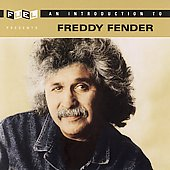 Freddy Fender: An Introduction to Freddy Fender