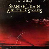Chris de Burgh: Spanish Train & Other Stories