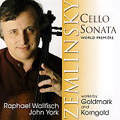 Zemlinsky: Cello Sonata;  Goldmark, Korngold / Wallfisch