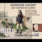 Pierre Bellemare: Contes du Lundi: Alphonse Daudet