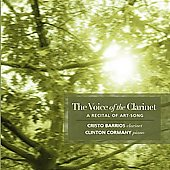 Voice of the Clarinet - Art-Song Recital / Barrios, Cormany