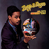 Roger (Zapp)/Zapp: All the Greatest Hits