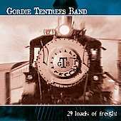 Gordie Tentrees: 29 Loads of Freight