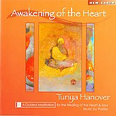 Turiya Hanover: Awakening of the Heart