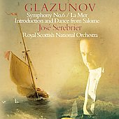 Glazunov: Symphony no. 6, etc / José Serebrier, Royal Scottish National Orchestra