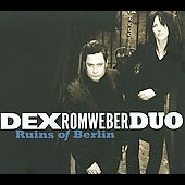 Dexter Romweber Duo: Ruins of Berlin [Digipak]