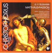 Telemann: St. Matthew Passion (1746) / Seeliger, Zedelius, Browner, Scharinger, Schmidt, et al