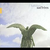 Histoires sacr&eacute;es - Bach, Beethoven, Charpentier, Vivaldi