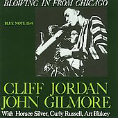 Clifford Jordan/Cliff Jordan/John Gilmore (Sax): Blowing in From Chicago [CD Bonus Track]