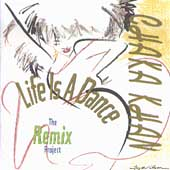 Chaka Khan: Life Is a Dance (The Remix Project)
