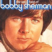 Bobby Sherman: The Very Best of Bobby Sherman [Varese]