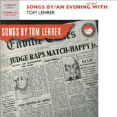 Tom Lehrer: Songs By/An Evening Wasted With Tom Lehrer