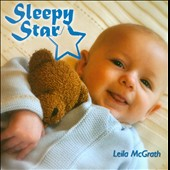 Leila McGrath: Sleepy Star