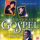 Various Artists: Ultimate Gospel: Oh Happy Day