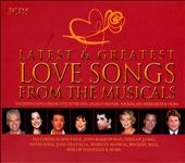 Various Artists: Latest & Greatest Love Songs from the Musicals [Box]