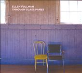 Ellen Fullman: Through Glass Panes