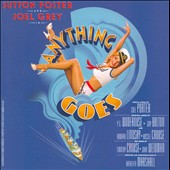 Cole Porter: Anything Goes / Sutton Foster, Joel Grey