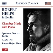 Robert Helps: Chamber Music With Piano / Helps, Atos Trio, Spectrum Concerts Berlin